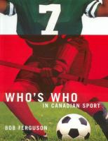 Who's Who in Canadian Sport