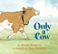 Only A Cow