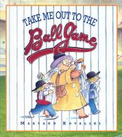 Take Me Out to the Ball Game