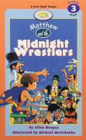 Matthew and the Midnight Wrestlers