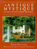 The Antique Mystique Guide to Southern Ontario