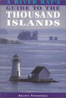 A River Rat's Guide to the Thousand Islands
