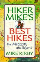 Hiker Mike's Best Hikes