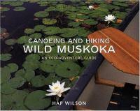 Canoeing and Hiking Wild Muskoka