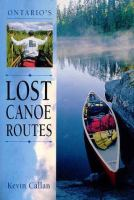 Ontario's Lost Canoe Routes