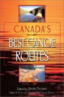 Canada's Best Canoe Routes