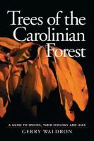 Trees Of The Carolinian Forest
