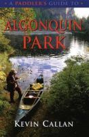 A Paddler's Guide to Algonquin Park