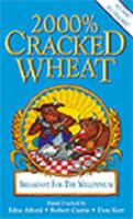2000% Cracked Wheat