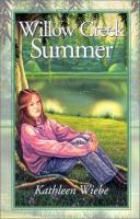 Willow Creek Summer