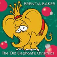 The Old Elephant's Christmas