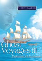 Ghost Voyages III