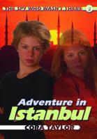 Adventure in Istanbul