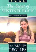 The secret of Sentinel Rock