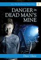 Danger In Dead Man's Mine #3