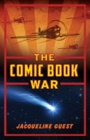The Comic Book War