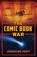 The Comic Book War