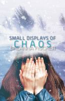 Small Displays of Chaos