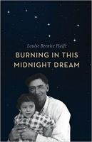Burning in This Midnight Dream by Louise Halfe