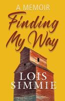 Finding my way : a memoir
