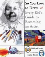 So You Love to Draw