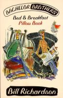 Bachelor Brother's Bed & Breakfast Pillow Book