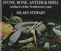 Stone, Bone, Antler & Shell
