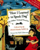 How I Learned to Speak Dog & Other Animal Stories