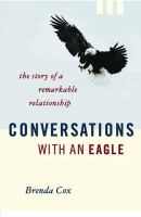 Conversations With An Eagle