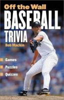 Off the Wall Baseball Trivia