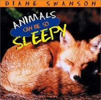 Animals Can Be So Sleepy