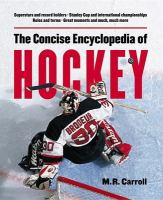 The Concise Encyclopedia of Hockey