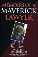 Memoirs of A Maverick Lawyer
