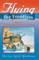 Flying the Frontiers, Volume II