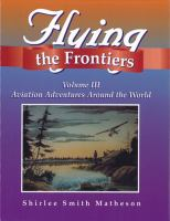 Flying the Frontiers, Volume III