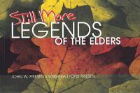 Still More Legends of the Elders