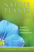 Native Plants for the Short Season Yard