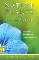 Native Plants for the Short Season Yard
