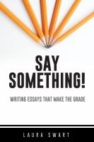 WRITING SUPERIOR ESSAYS : CLEAR STEPS TO POWER, CREATIVITY, AND BETTER GRADES