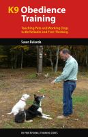 K9 Obedience Training : Reliable Obedience for Thinking Dogs