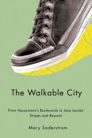 The Walkable City