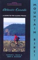 Mountain Bike! Atlantic Canada