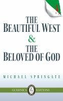 The Beautiful West and the Beloved of God