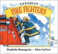 Canadian Fire Fighters in My Neighbourhood