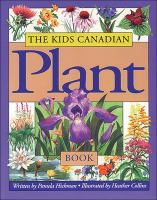 The Kids Canadian Plant Book