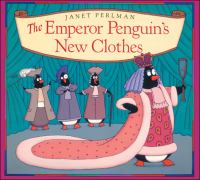 The Emperor Penguin's New Clothes