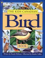 The Kids Canadian Bird Book