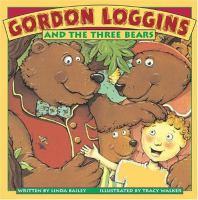 Gordon Loggins and the Three Bears