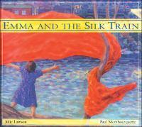 Emma and the Silk Train