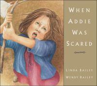 When Addie Was Scared
